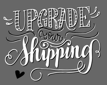 Upgrade your shipping