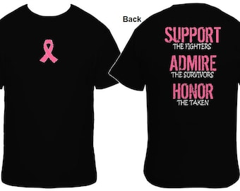 Support - Admire - Honor, Breast Cancer T-shirt