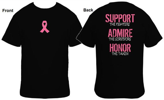 Support Admire Honor Breast Cancer T Shirt