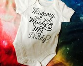 Mummy will you marry my daddy baby vest