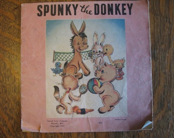 Spunky the Donkey  -   published by Samuel Lowe Co.; 1943 children's book