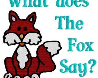 What does the Fox Say Machine Embroidery Pattern