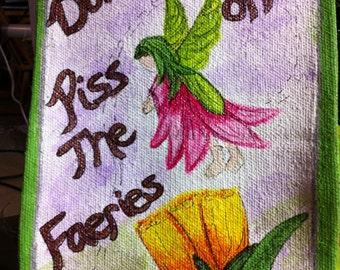 Don't Piss off the Faeries Banner.