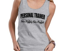 Personal Trainer No Pain No Gain Tank Top Gift For Trainer