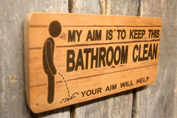 Items Similar To Wooden Bathroom Sign My Aim Is To Keep