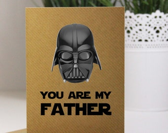 Darth Vader / Star Wars Fathers Day Card - You are my Father