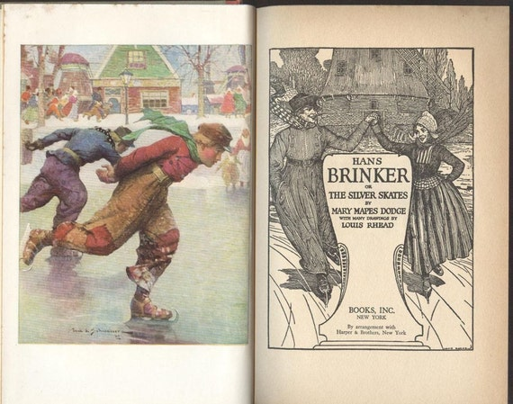 Mary Mapes Dodge Hans Brinker Or The Silver Skates By