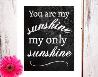 "Children's Nursery Decor ""You Are My Sunshine"" Chalkboard Art Print"