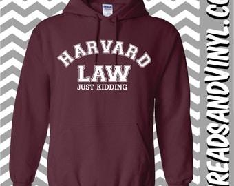 Harvard Law Just Kidding Hoodie Grey and Maroon