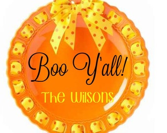 Personalized Holiday Plate ~ Prissy Plate ~ Monogram ~ Halloween Boo Plate Boo Y'all Orange and Yellow Plate Monogram Plate