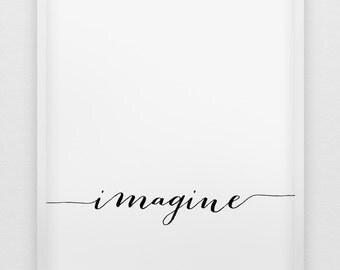 Stel je voor afdrukken / / inspirational poster / / zwart-wit typografische wall art / / minimalistische home decor poster
