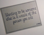 5x7 Wanting to be someone else is a waste of the person you are Kurt Cobain Quote cardstock