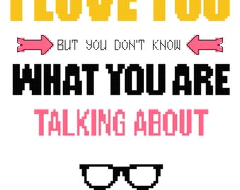 Moonrise Kingdom Cross Stitch Pattern PDF I love you but you don't know what you are talking about quote. Wes Anderson Cult Movie Film Geek.