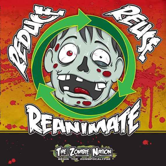 Reduce, Reuse, Reanimate Zombie Comic Graphic Novel by Carter Reid