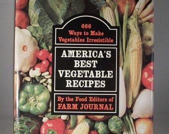America's Best Vegetable Recipes a Farm Journal cookbook
