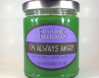 I'm Always Angry -- Hulk Avengers Inspired 8 oz Scented Soy Candle