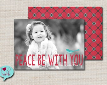 Christmas Holiday Photo Card, Peace - PRINTABLE DIGITAL FILE - 5x7 Includes red backside.