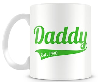 Daddy mug. Established design. Perfect Father's Day gift