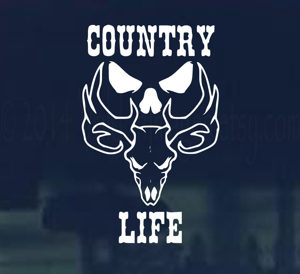 Country Life: Country Life With Skull Vinyl Car Decal Graphic By