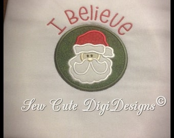 I BELIEVE - Adorable Santa Claus Christmas Applique Design in a circle - Instant Download
