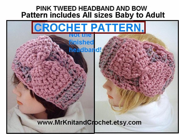 Crochet Headband PATTERN - Bow Included - all sizes baby ...