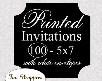 Invitation PRINTING - Quantity 100 5x7 invitations with envelopes