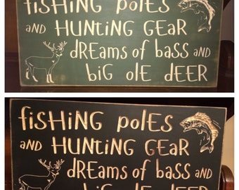 "Custom Carved Wooden Sign - ""Fishing Poles And Hunting Gear, Dreams Of Bass And Big Ole Deer"" - 20""x10"""