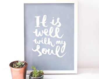Ink Typographic Art Print - It is well with my soul