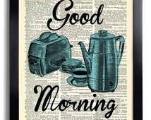 Good Morning Breakfast Coffee Tea Art Print Vintage Book Print Recycled Vintage Dictionary Page Collage Repurposed Book Upcycled 101