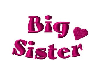 Big Sister Machine Embroidery Design - 2 sizes
