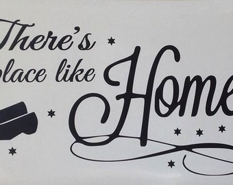 Theres no place like home interior vinyl wall decal.