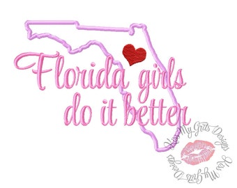 Florida Girls Do It Better Machine Embroidery Applique Design