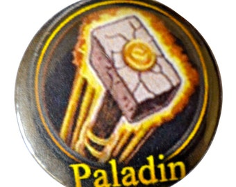 World of Warcraft Paladin Pinback Button or Magnet or Keychain, Warcraft Magnet, WOW Pin, MMORPG, Warcraft Characters, WOW paladin