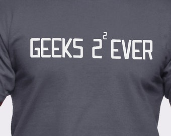 Geeks 2 Squared Ever T-Shirt