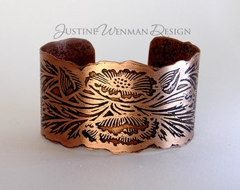 Copper Cuff Etched w/ Poppies Motif, Flowers, Buds, Leaves, Sinuous Edge, Woman's Cuff