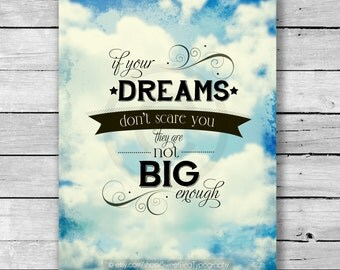 If Your Dreams Don't Scare You Motivational Quote Art Print - 8x10