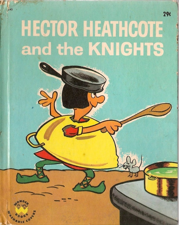 Hector Heathcote and the Knights - Jean Bethel - George Zaffo - 1965 - Vintage Kids Book