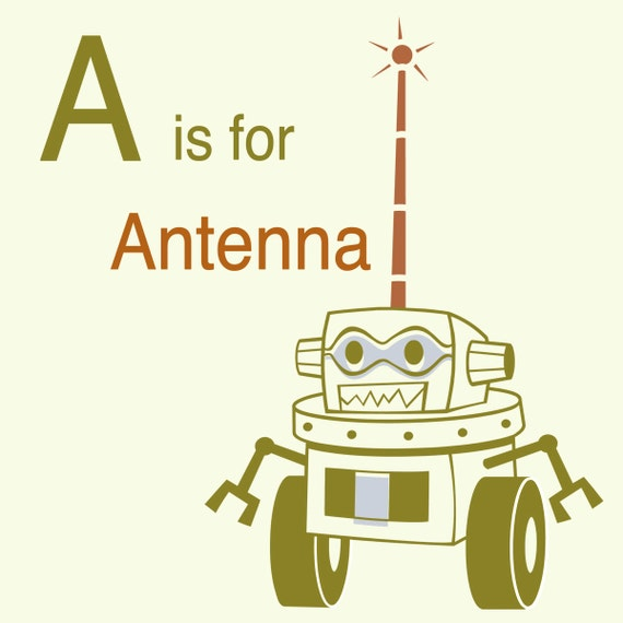Robot Alphabet Print - A is for Antenna, robot nursery decor, baby boy gift, robot wall art, alphabet art, letter A art