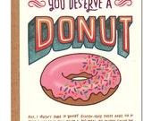 You Deserve A Donut Card