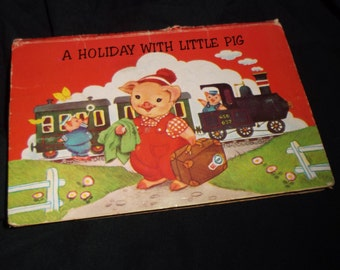 1963 Holiday with Little Pig Pop Up Book