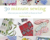 30 Minute Sewing - Heather M Love