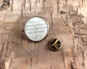 """Alice quote lapel pin tack - Alice in Wonderland - """"Begin at the beginning..."""" - Bronze tone round badge - Pin button - Lewis Carroll"""