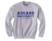 Asgard University Sweater - THOR Crewneck Sweatshirt - Unisex Sizes S, M, L, XL