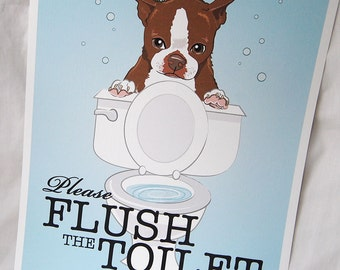 Flush Toilet Brown Boston Terrier - 8x10 Eco-friendly Print