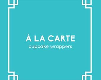 À la carte - Unpersonalizd Cupcake Wrapper