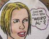 Ghost World Rebecca Can We Call You Weird Al Hand Embroidery Hoop