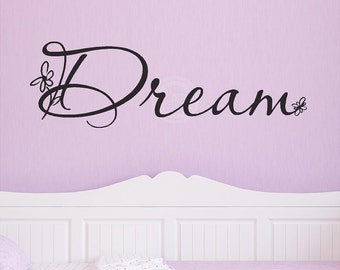 Dream with flowers vinyl lettering wall saying quote decal sticker