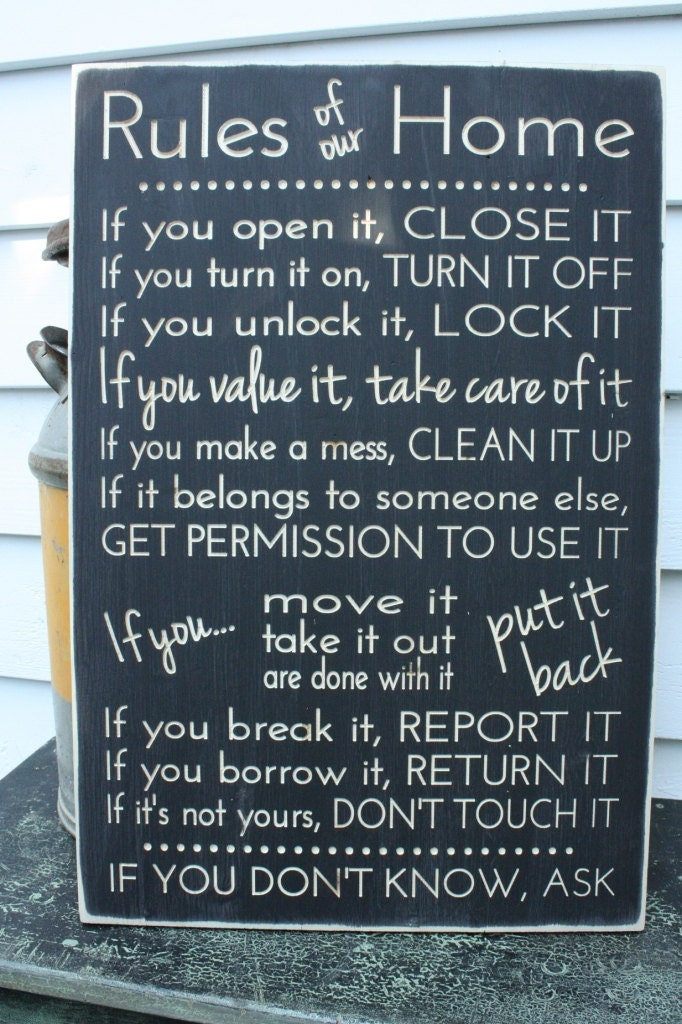 If You Open It Close It Practical Family Rules Carved Wood