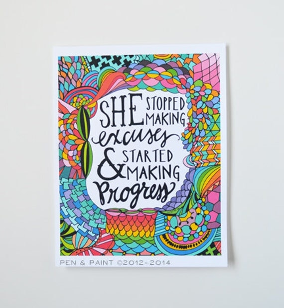 She stopped making excuses & started making progress, Graduation Gift, Illustration Inspiring Quote, Motivation, No Excuses Art Print