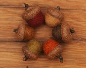 Wool Felted Acorn Ornaments, Set of 6 Fall colors, also available without hangers